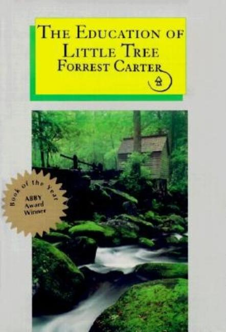 Education of Little Tree. FORREST CARTER