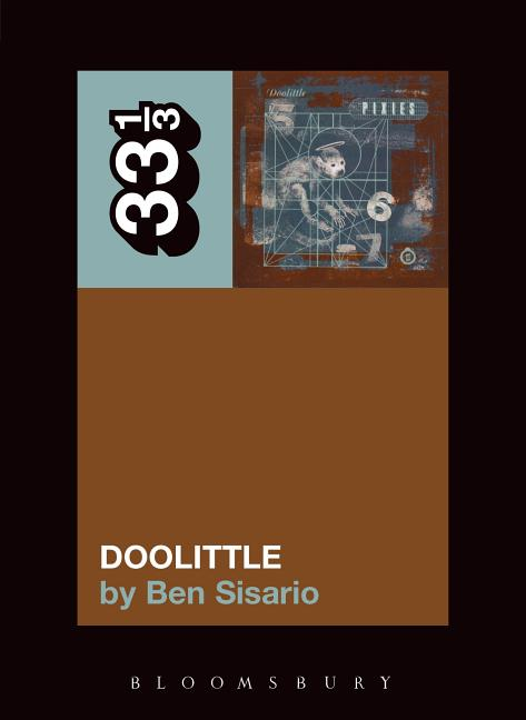 The Pixies' Doolittle (33 1/3). BEN SISARIO