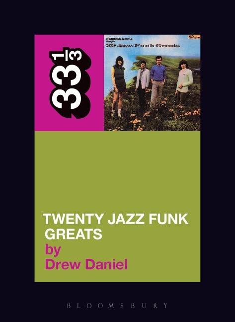 20 Jazz Funk Greats (33 1/3). DREW DANIEL
