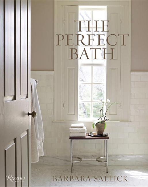 Perfect Bath. Barbara Sallick