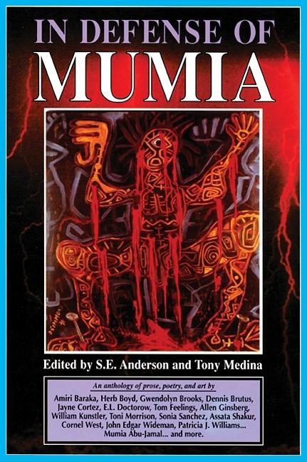 In Defense of Mumia. S. E. Anderson, Tony Medina