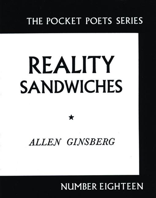 Reality Sandwiches, 1953-1960 (Pocket Poets Series, No. 18). ALLEN GINSBERG.