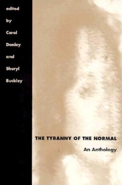 The Tyranny of the Normal: An Anthology (Literature & Medicine