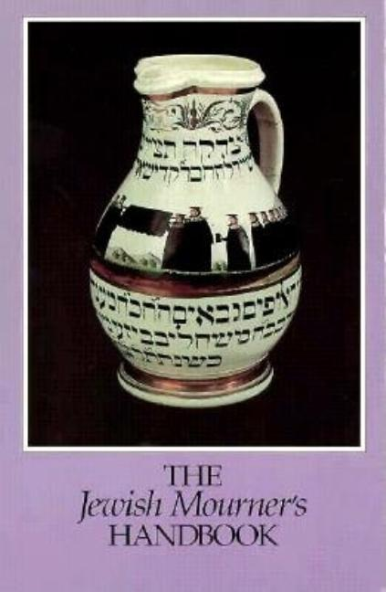 The Jewish Mourner's Handbook. Inc Staff Behrman House William Cutter