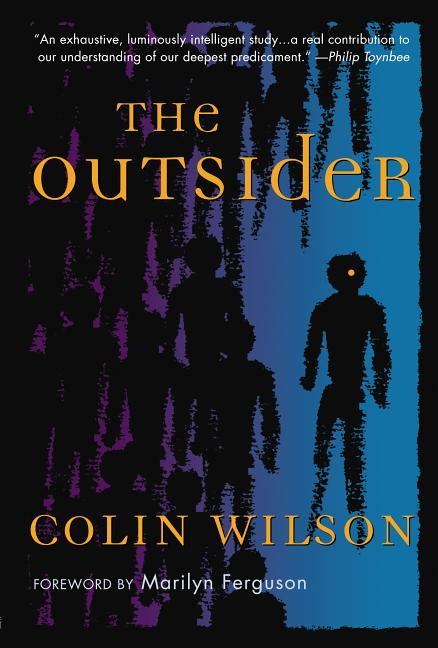 The Outsider. COLIN WILSON.