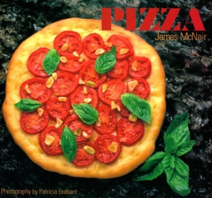 Pizza. James McNair.