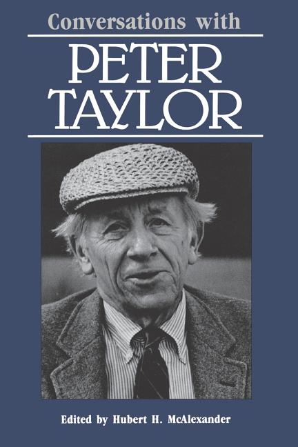 Conversations with Peter Taylor (Literary Conversations Series