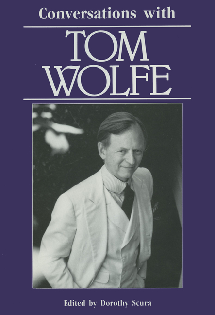 Conversations with Tom Wolfe (Literary Conversations Series