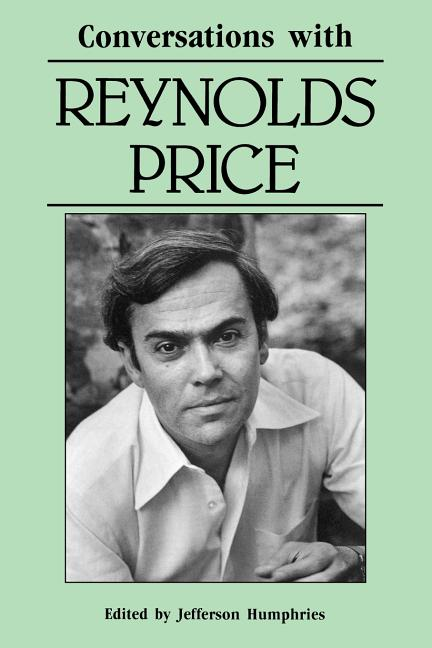 Conversations with Reynolds Price (Literary Conversations Series