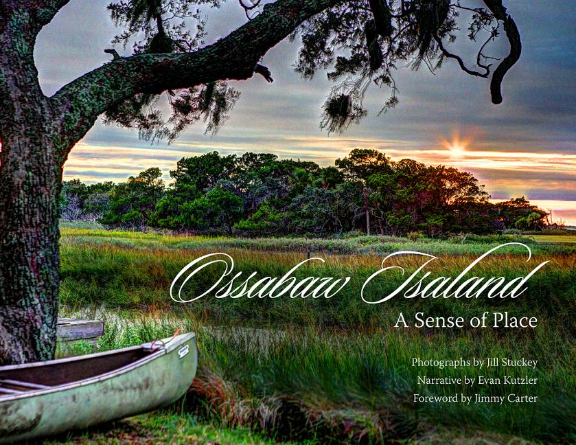 Ossabaw Island: A Sense of Place. Evan Kutzler, Jill, Stuckey