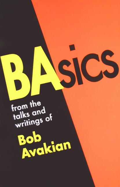 BAsics, from the talks and writings of Bob Avakian. Bob Avakian