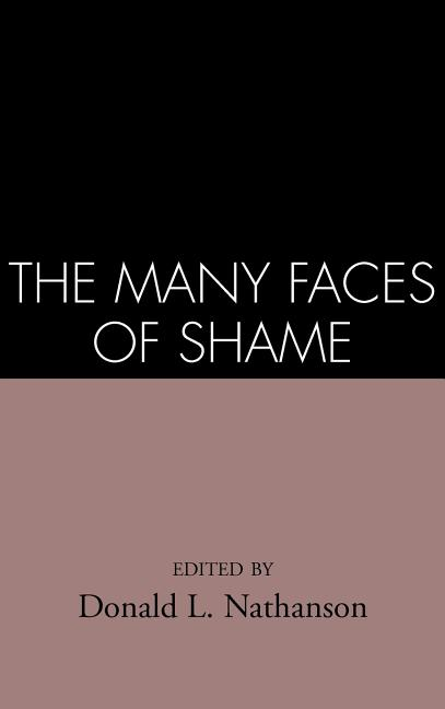 The Many Faces of Shame