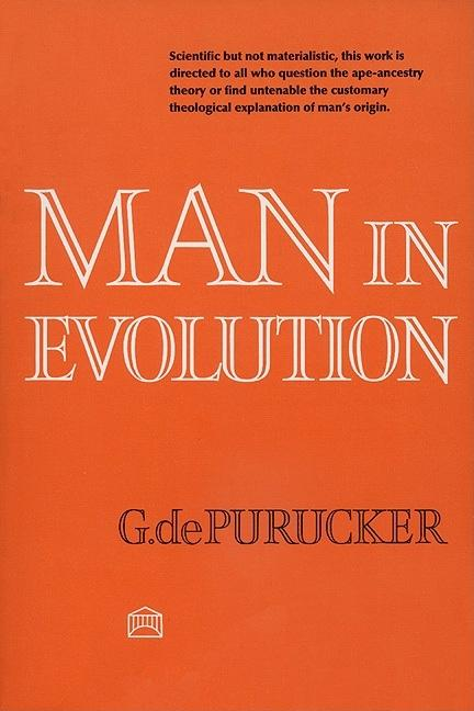 Man in Evolution. G. de Purucker