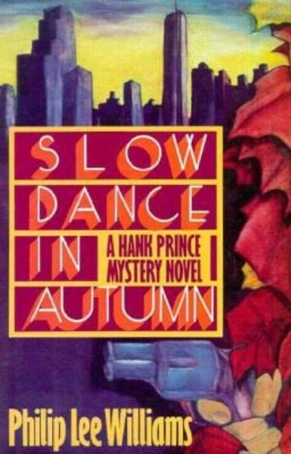 Slow Dance in Autumn. Philip Lee Williams