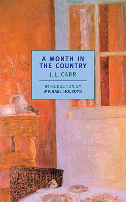 Month in the Country. MICHAEL HOLROYD JAMES LLOYD CARR