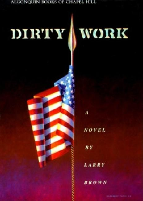 Dirty Work. LARRY BROWN.