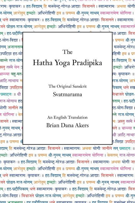 The Hatha Yoga Pradipika. Svatmarama