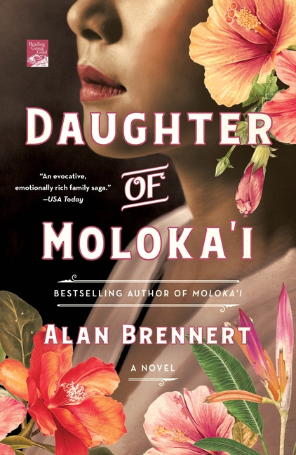Daughter of Moloka'i. Alan Brennert