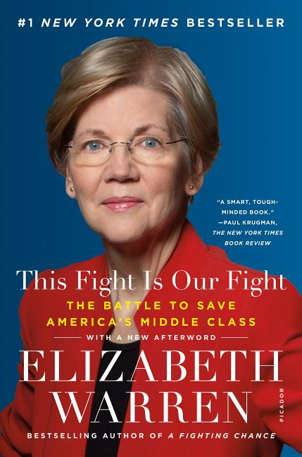 This Fight Is Our Fight. Elizabeth Warren.