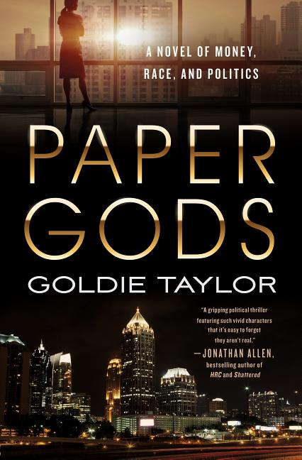 Paper Gods. Goldie Taylor.