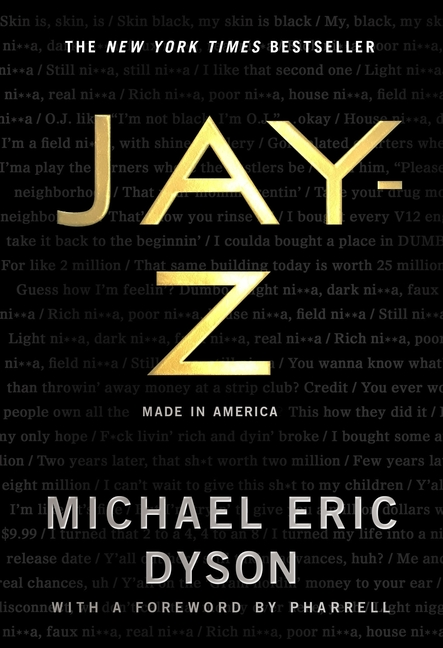 JAY-Z: Made in America. Michael Eric Dyson.