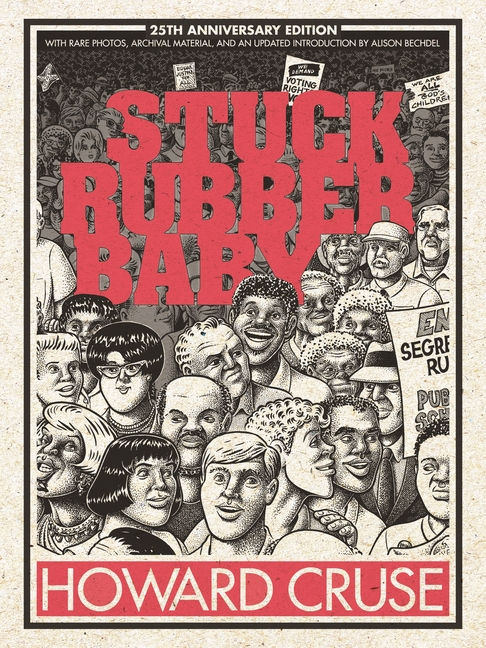 Stuck Rubber Baby 25th Anniversary Edition. Howard Cruse