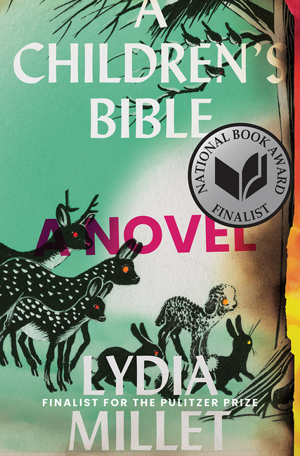 A Children's Bible: A Novel. Lydia Millet.