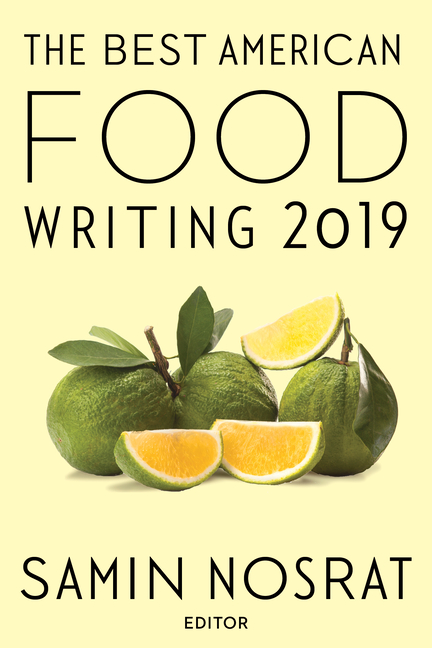 The Best American Food Writing 2019 (The Best American Series ®