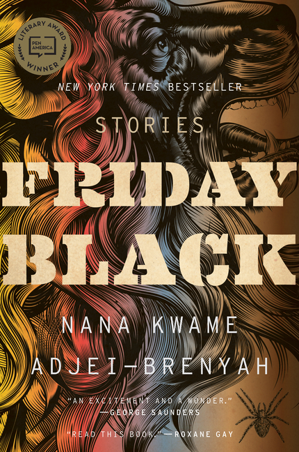 Friday Black. Nana Kwame Adjei-Brenyah
