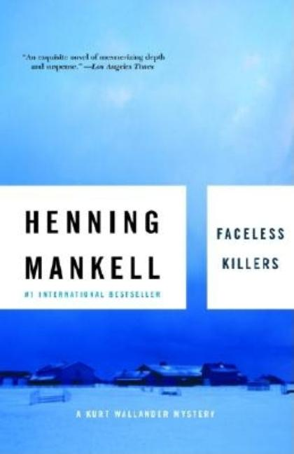 Faceless Killers. STEVEN T. MURRAY HENNING MANKELL