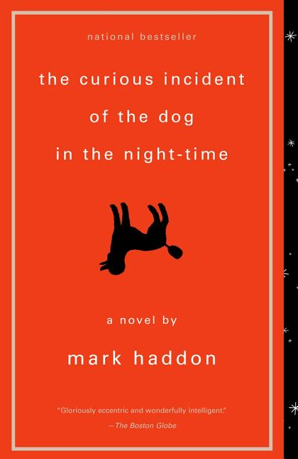 The Curious Incident of the Dog in the Night-Time (Vintage Contemporaries). MARK HADDON