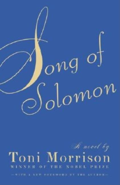 Song of Solomon. TONI MORRISON