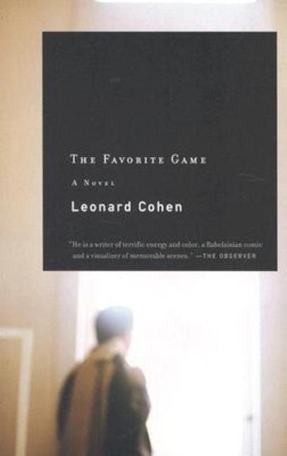 The Favorite Game. LEONARD COHEN.