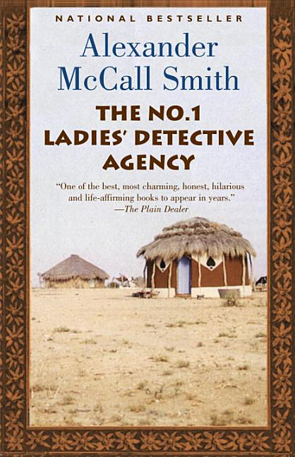 The No. 1 Ladies' Detective Agency (Today Show Book Club #8). ALEXANDER MCCALL SMITH