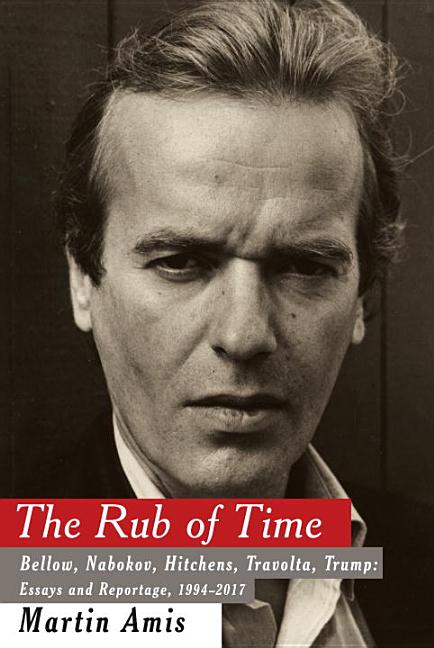The Rub of Time. Martin Amis