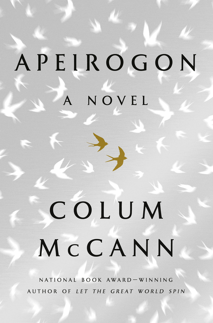 Apeirogon: A Novel. Colum McCann