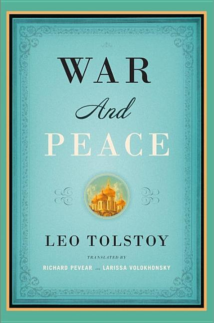 War and Peace (Vintage Classics). LEO TOLSTOY.