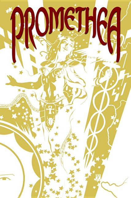 Absolute Promethea: Volume 1. Alan Moore