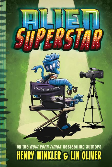 Alien Superstar (Book #1). Henry Winkler Lin Oliver