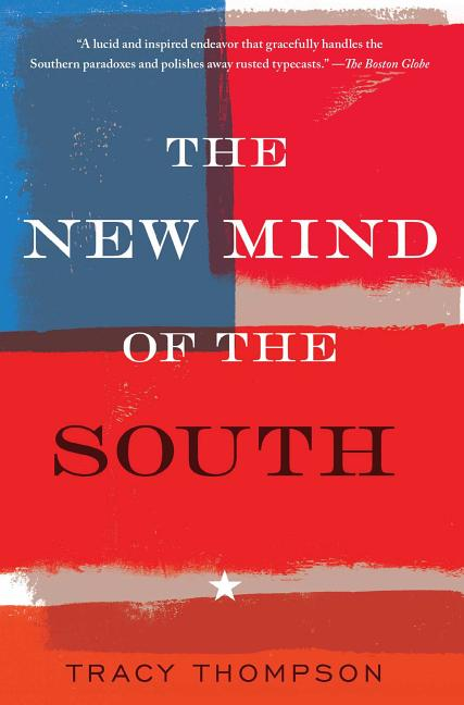 The New Mind of the South. Tracy Thompson.