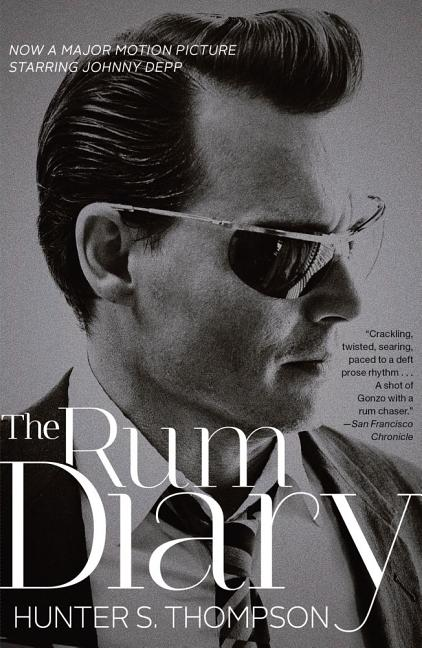 The Rum Diary: A Novel. Hunter S. Thompson