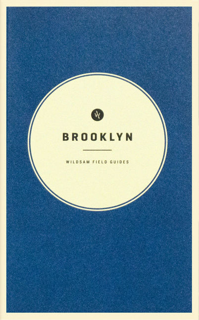 Wildsam Field Guides: Brooklyn