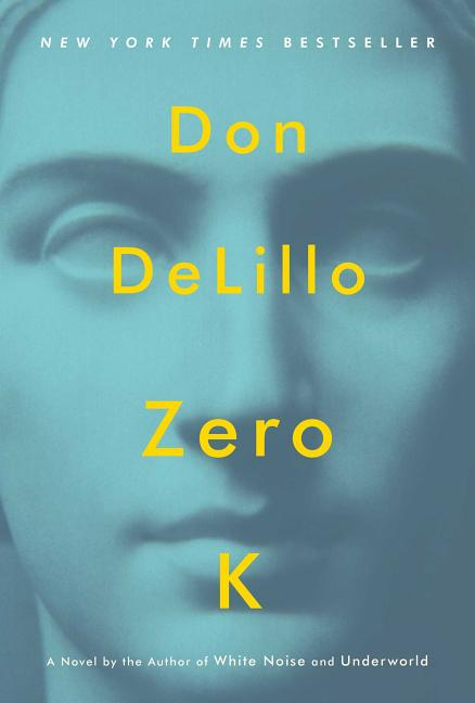 Zero K. Don DeLillo
