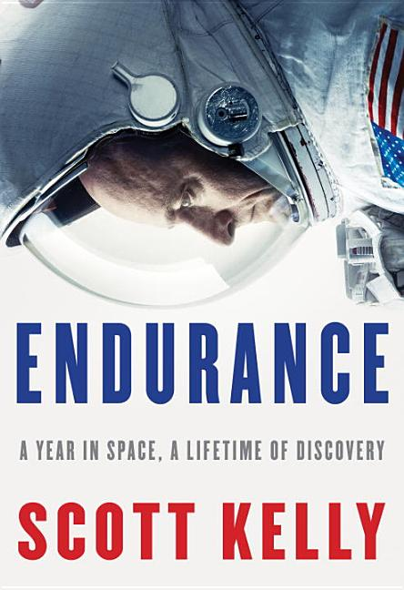 Endurance. Scott Kelly.