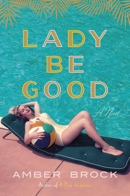 Lady Be Good. Amber Brock.