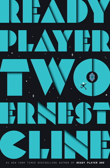 Ready Player Two. Ernest Cline.