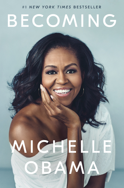 Becoming. Michelle Obama.