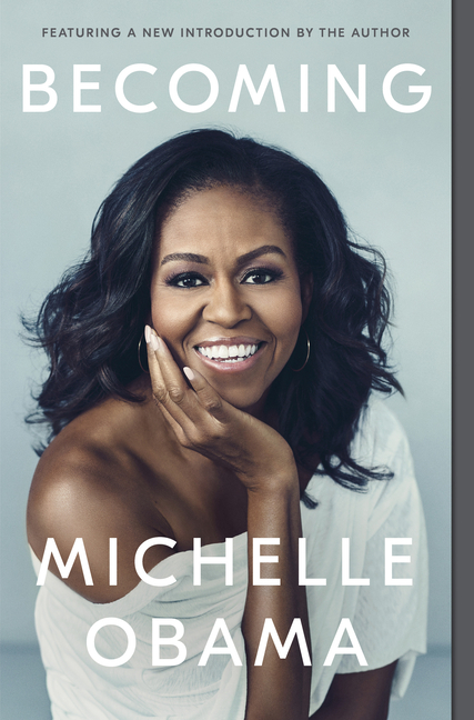 Becoming. Michelle Obama