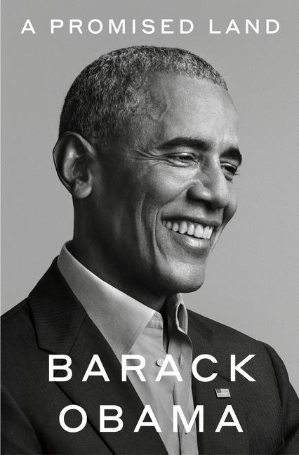 A Promised Land. Barack Obama