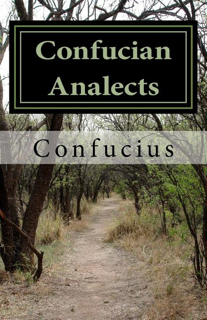 Confucian Analects. Confucius
